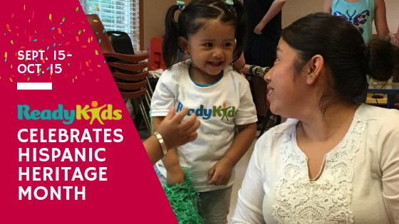 ReadyKids Celebrates Hispanic Heritage Month